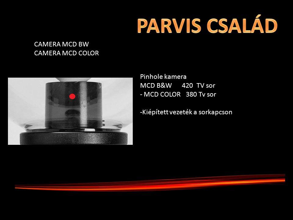 Pinhole kamera MCD B&W 420 TV sor - MCD COLOR 380 Tv sor -Kiépített vezeték a sorkapcson CAMERA MCD BW CAMERA MCD COLOR