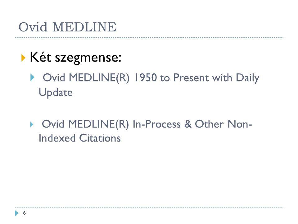 OvidMedline vs PubMed Avagy miért használjuk az OvidMedline-t.