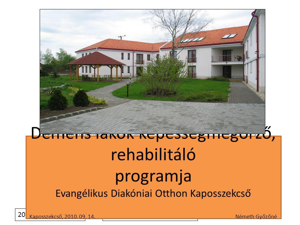 2011.4. 4. Tartalomjegyzék 1. Játékos tevékenységközpontú képességmegőrzés, rehabilitálás 2.
