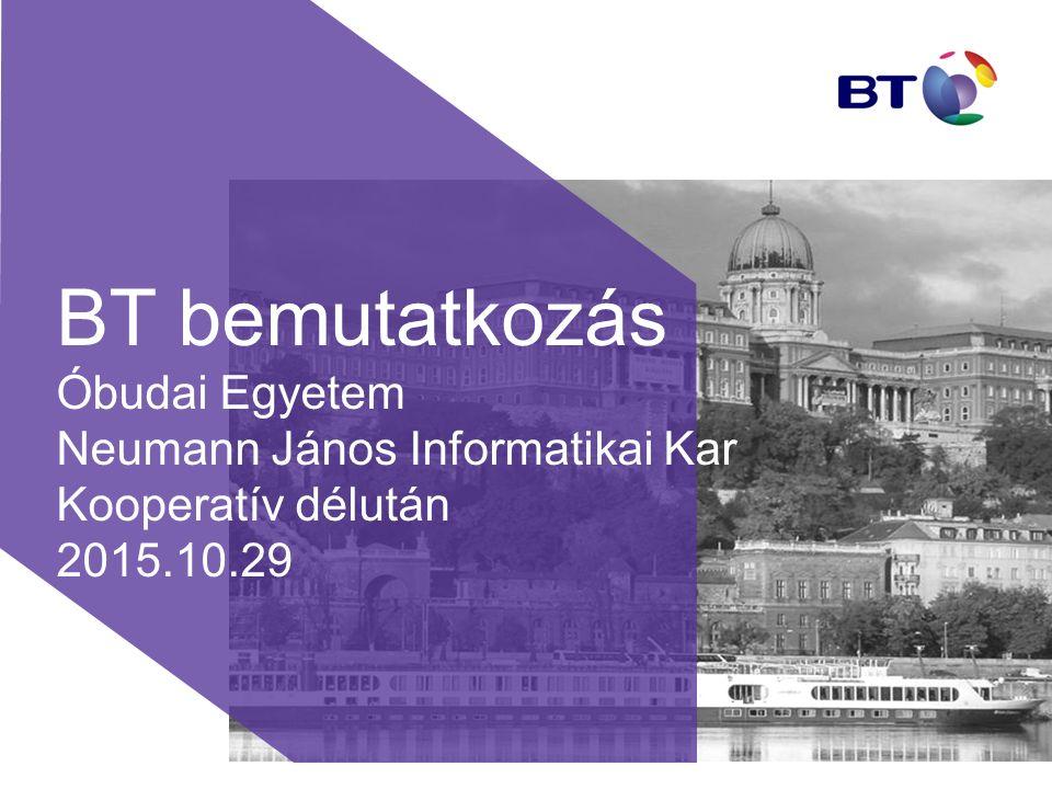 BT bemutatkozás Óbudai Egyetem Neumann János Informatikai Kar Kooperatív délután 2015.10.29
