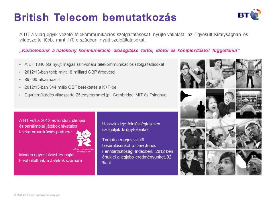 British Telecom bemutatkozás A BT a világ egyik vezető telekommunikációs szolgáltatásokat nyújtó vállalata, az Egyesült Királyságban és világszerte több, mint 170 országban nyújt szolgáltatásokat.