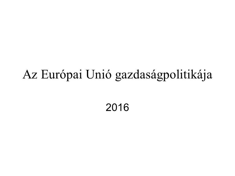Az Európai Unió gazdaságpolitikája 2016