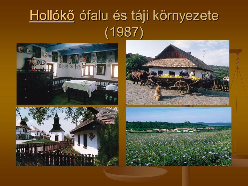 HollókőHollókő ófalu és táji környezete (1987) Hollókő