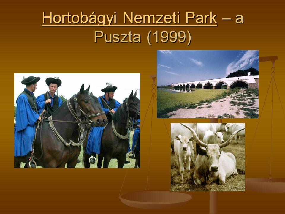 Hortobágyi Nemzeti ParkHortobágyi Nemzeti Park – a Puszta (1999) Hortobágyi Nemzeti Park