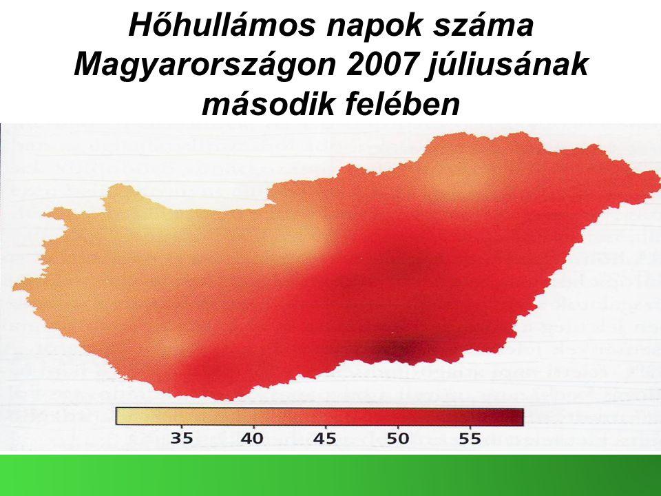 Hőhullámos napok száma Magyarországon 2007 júliusának második felében