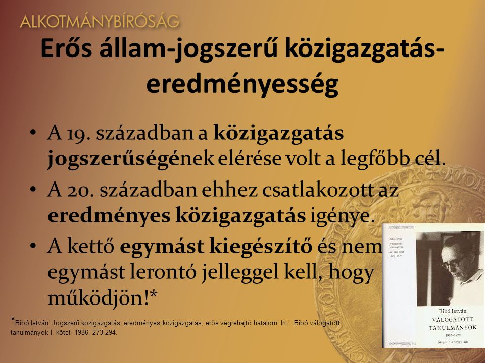 Erős állam-jogszerű közigazgatás- eredményesség A 19.