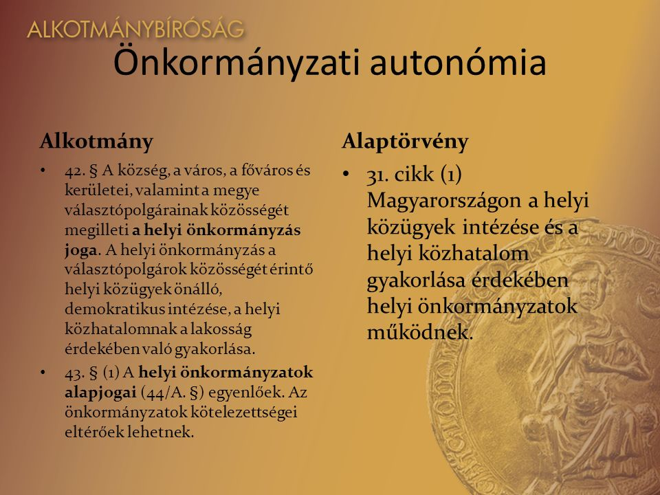 Önkormányzati autonómia Alkotmány 42.
