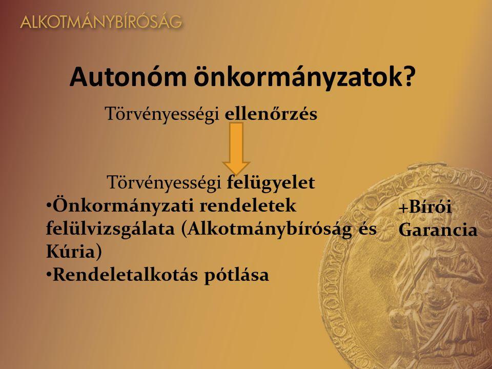 Autonóm önkormányzatok.