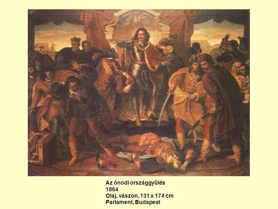 Az ónodi országgyűlés 1864 Olaj, vászon, 131 x 174 cm Parlament, Budapest