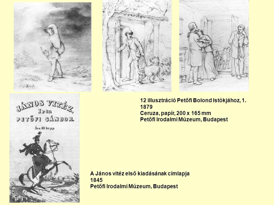 12 illusztráció Petőfi Bolond Istókjához, 1.