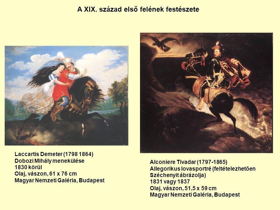 Laccartis Demeter (1798 1864) Dobozi Mihály menekülése 1830 körül Olaj, vászon, 61 x 76 cm Magyar Nemzeti Galéria, Budapest A XIX.