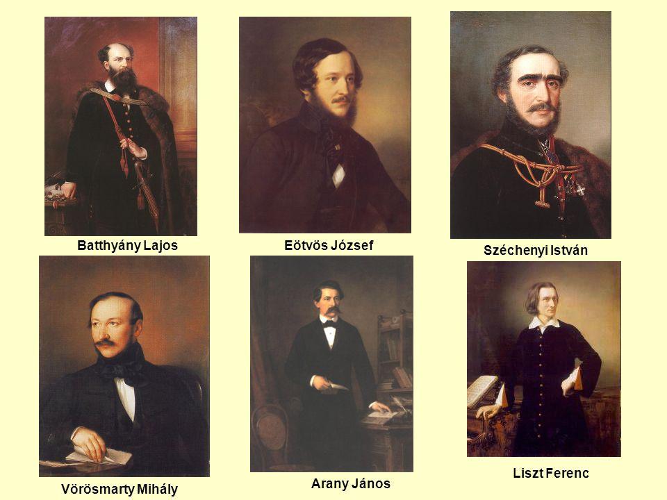 Batthyány LajosEötvös József Széchenyi István Vörösmarty Mihály Arany János Liszt Ferenc