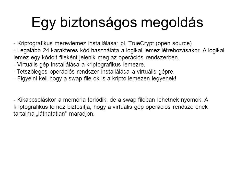 Egy biztonságos megoldás - Kriptografikus merevlemez installálása: pl.
