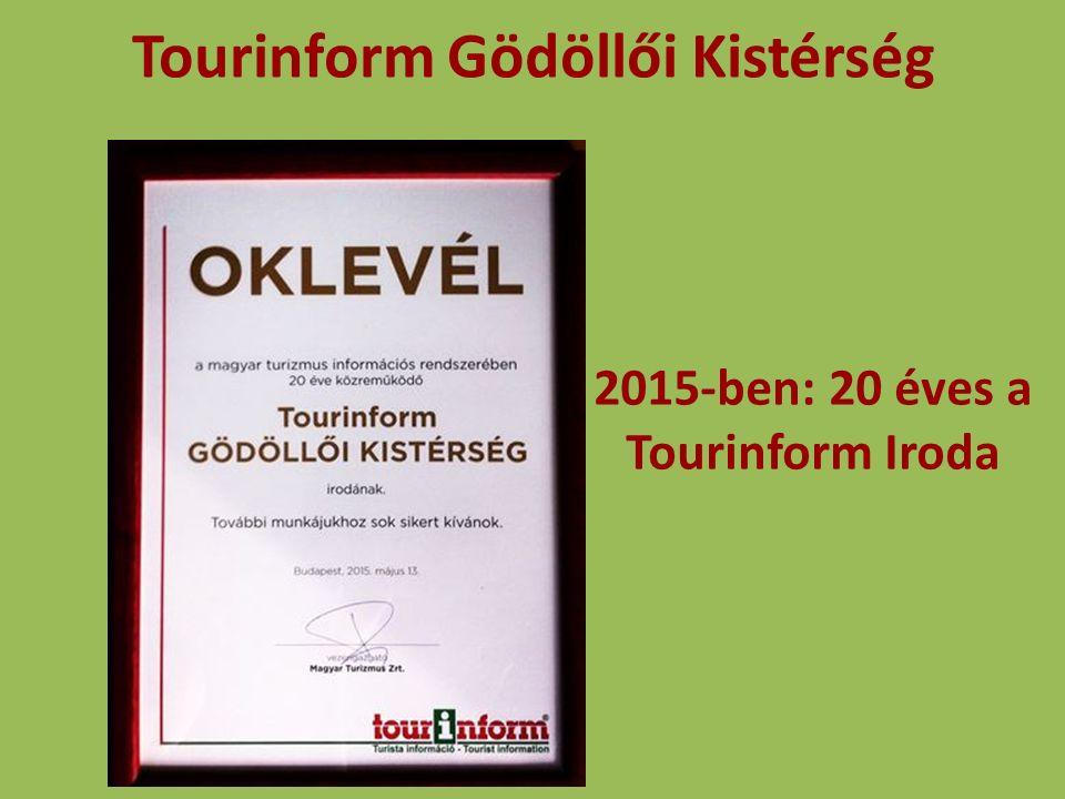 Tourinform Gödöllői Kistérség 2015-ben: 20 éves a Tourinform Iroda