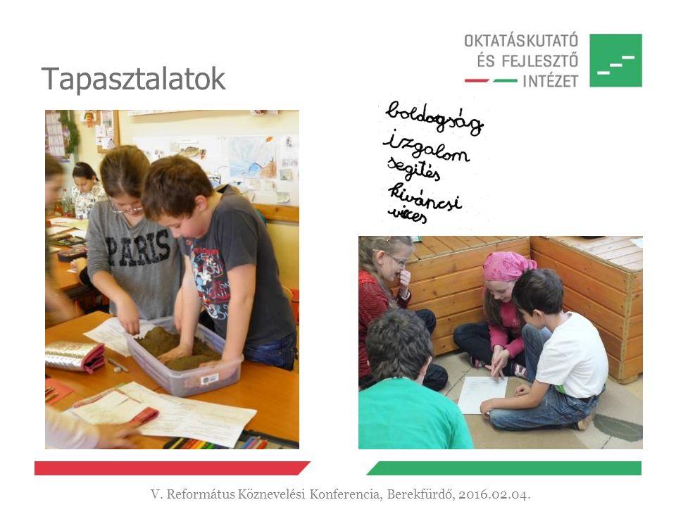 Tapasztalatok V. Református Köznevelési Konferencia, Berekfürdő, 2016.02.04.