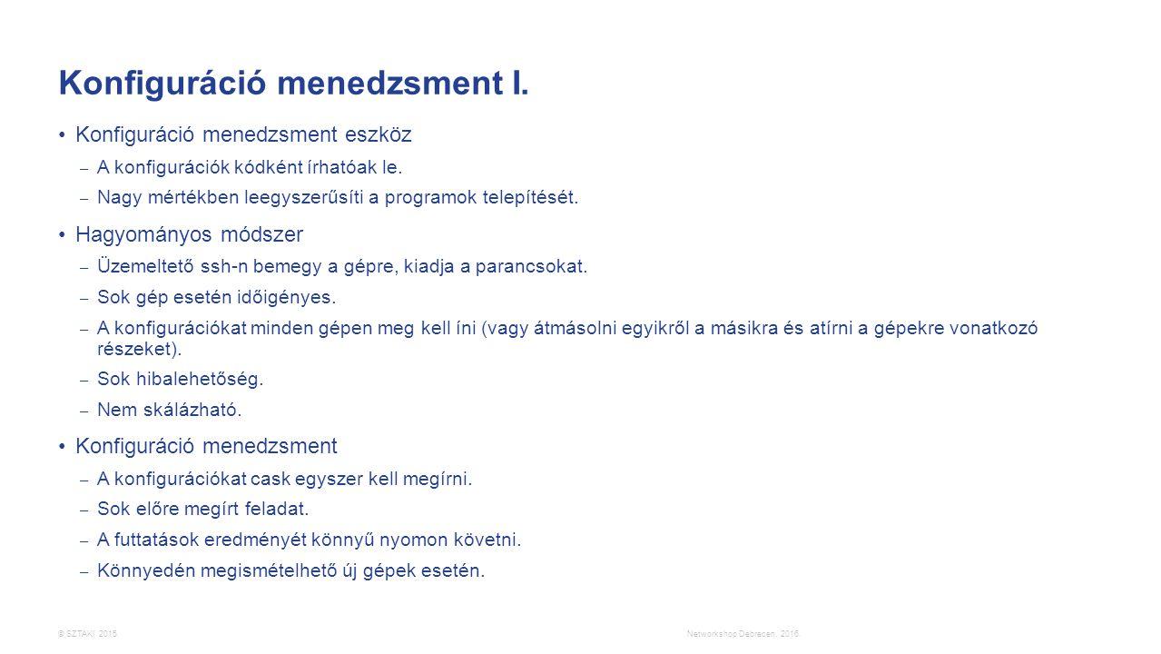 © SZTAKI 2015. Konfiguráció menedzsment I.