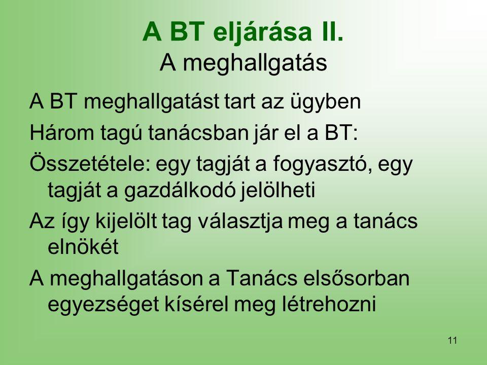 11 A BT eljárása II.