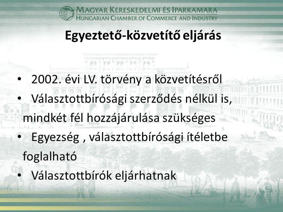 Egyeztető-közvetítő eljárás 2002. évi LV.