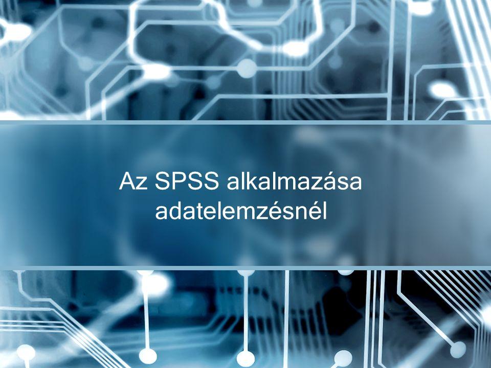 Az SPSS alkalmazása adatelemzésnél