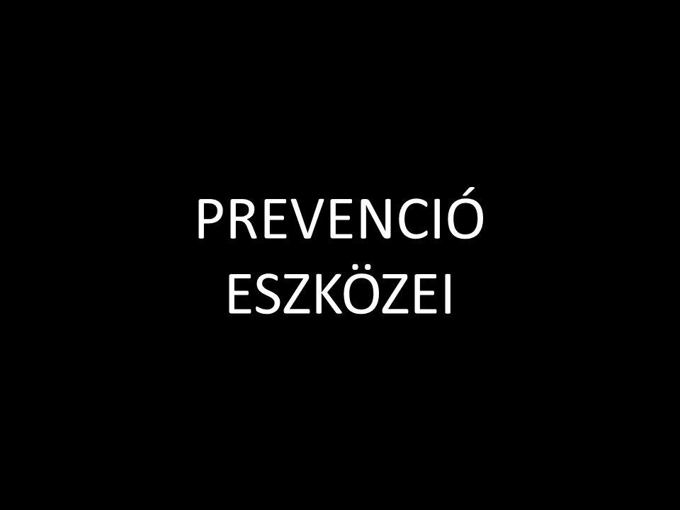PREVENCIÓ ESZKÖZEI