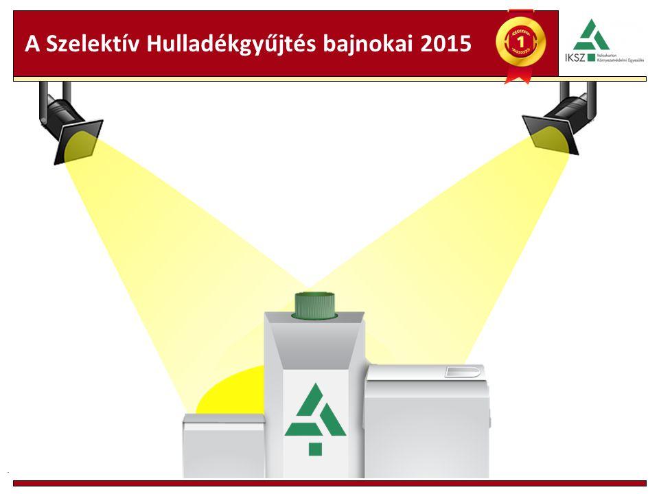 A Szelektív Hulladékgyűjtés bajnokai 2015.