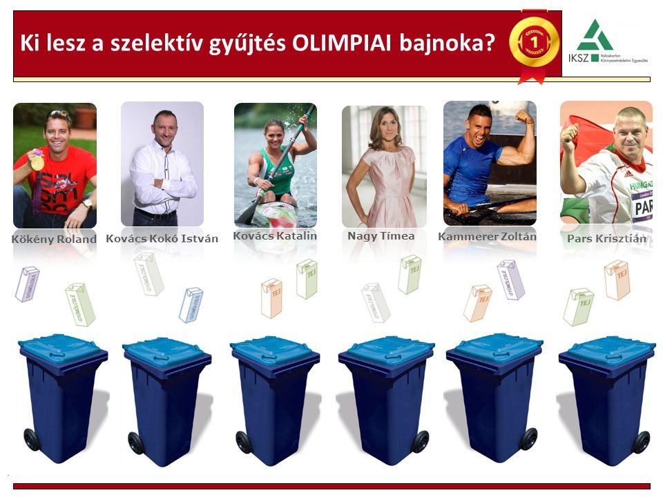 Ki lesz a szelektív gyűjtés OLIMPIAI bajnoka .