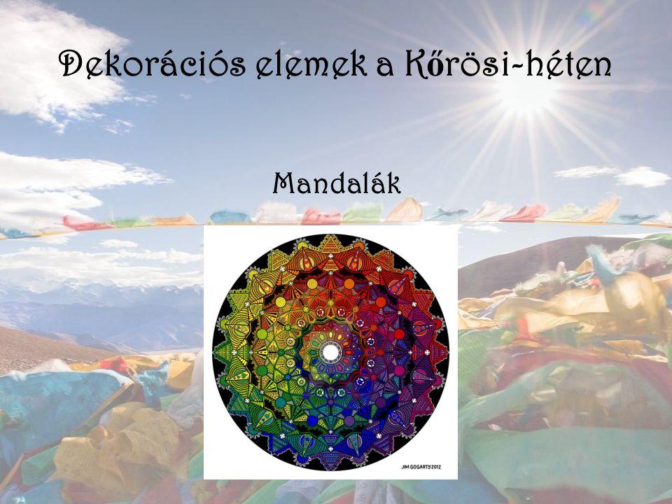 Dekorációs elemek a K ő rösi-héten Mandalák