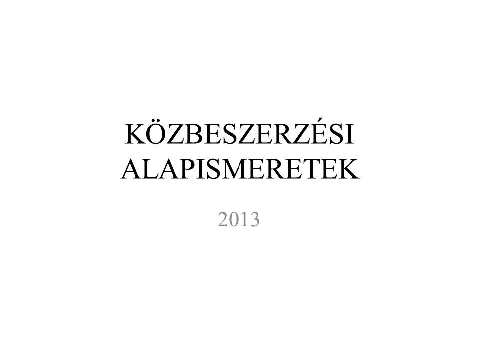 KÖZBESZERZÉSI ALAPISMERETEK 2013