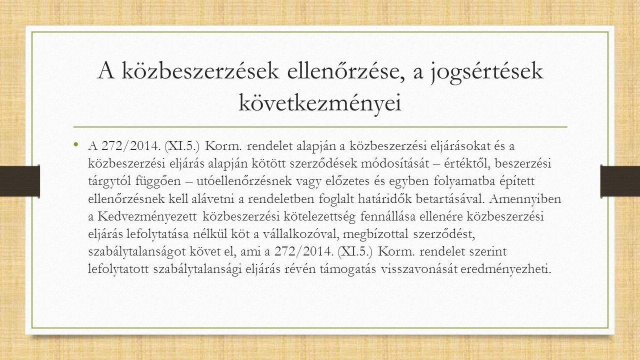 A közbeszerzések ellenőrzése, a jogsértések következményei A 272/2014.