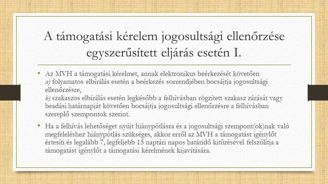 A támogatási kérelem jogosultsági ellenőrzése egyszerűsített eljárás esetén I.