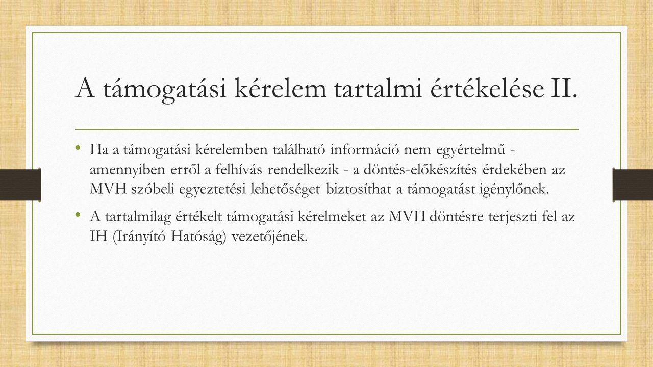 A támogatási kérelem tartalmi értékelése II.