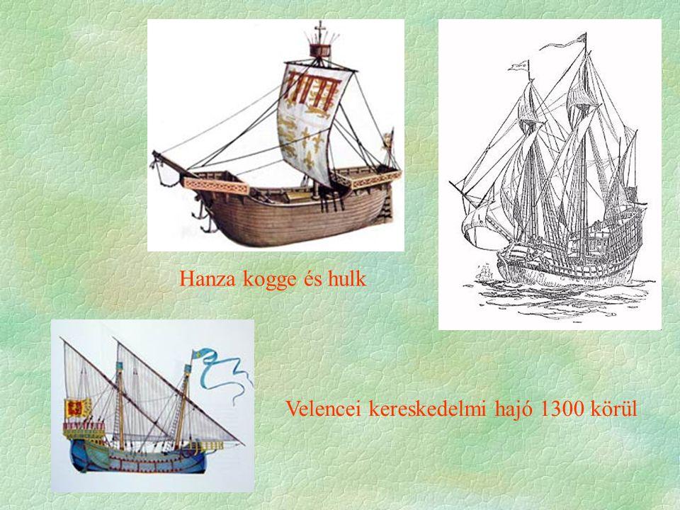 Hanza kogge és hulk Velencei kereskedelmi hajó 1300 körül