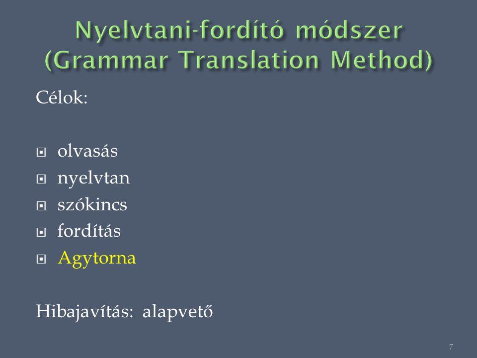 Célok:  olvasás  nyelvtan  szókincs  fordítás  Agytorna Hibajavítás: alapvető 7