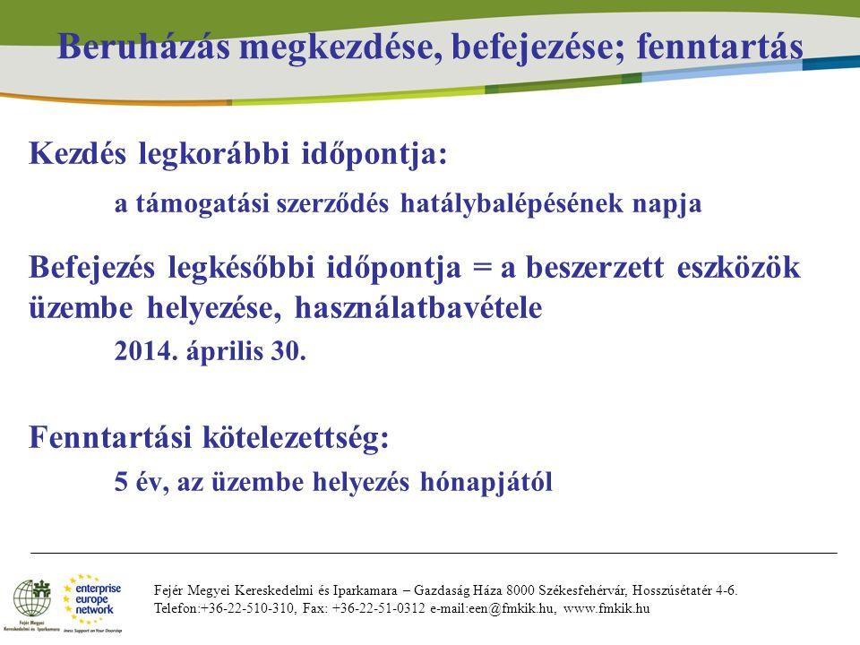 Fejér Megyei Kereskedelmi és Iparkamara – Gazdaság Háza 8000 Székesfehérvár, Hosszúsétatér 4-6. Telefon:+36-22-510-310, Fax: +36-22-51-0312 e-mail:een