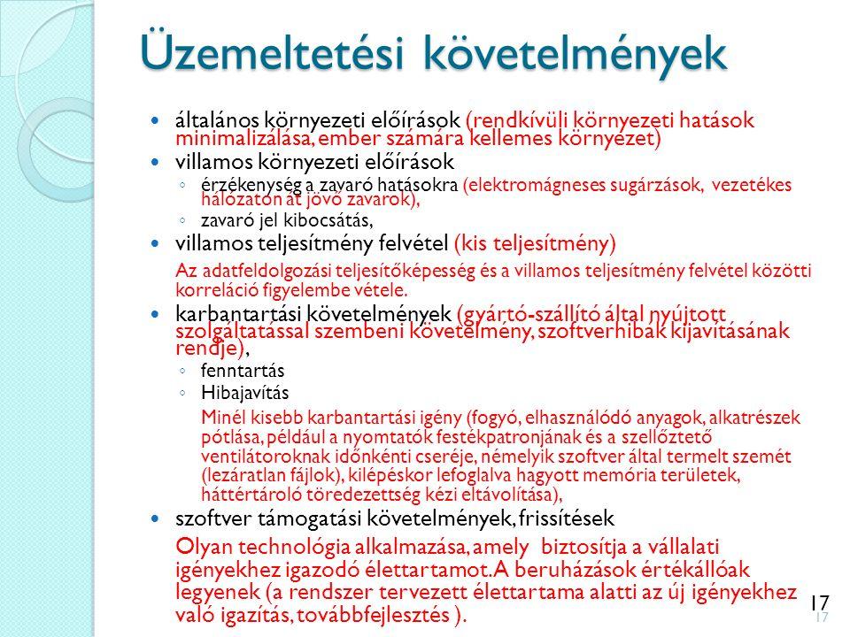 17 Üzemeltetési követelmények általános környezeti előírások (rendkívüli környezeti hatások minimalizálása, ember számára kellemes környezet) villamos