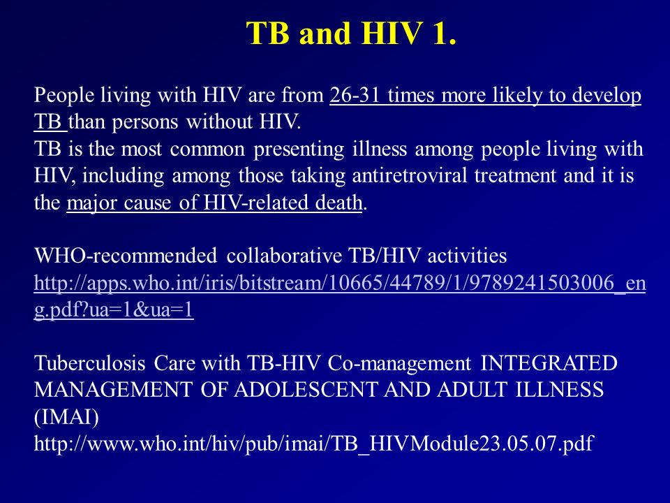 TB and HIV 1.
