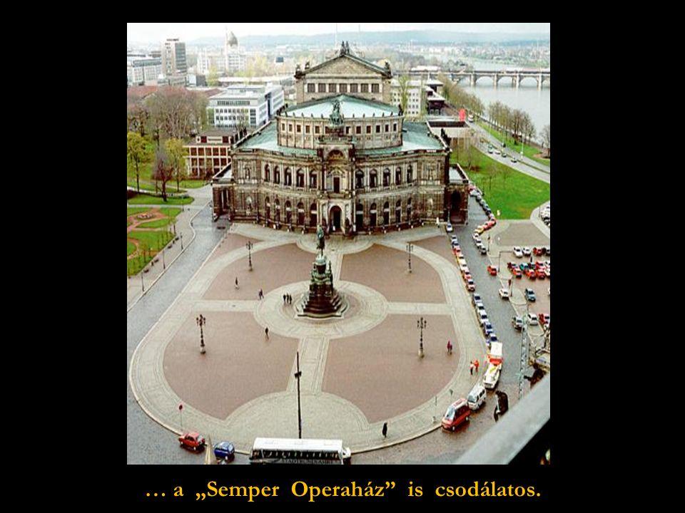 """Gyönyörű az újjáépült """"Zwinger"""" de …"""