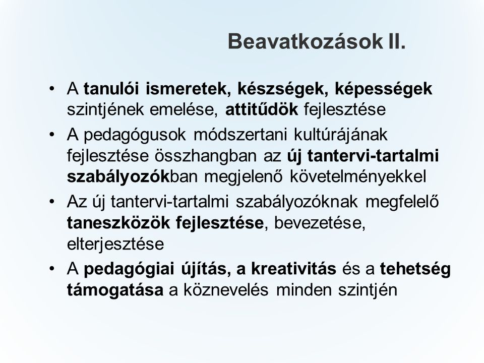 Beavatkozások II.