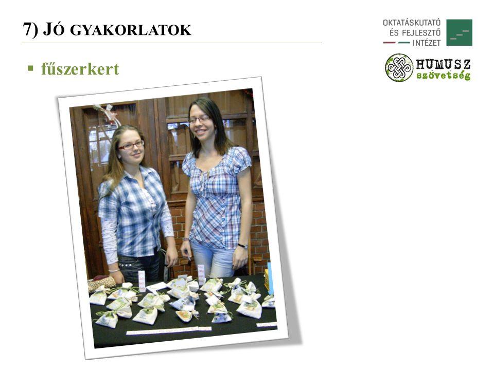 7) J Ó GYAKORLATOK  fűszerkert