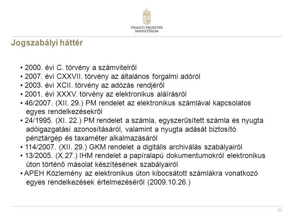 11 2000. évi C. törvény a számvitelről 2007. évi CXXVII.