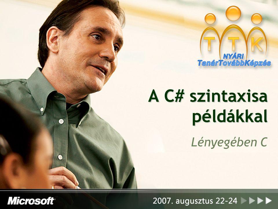 A C# szintaxisa példákkal Lényegében C