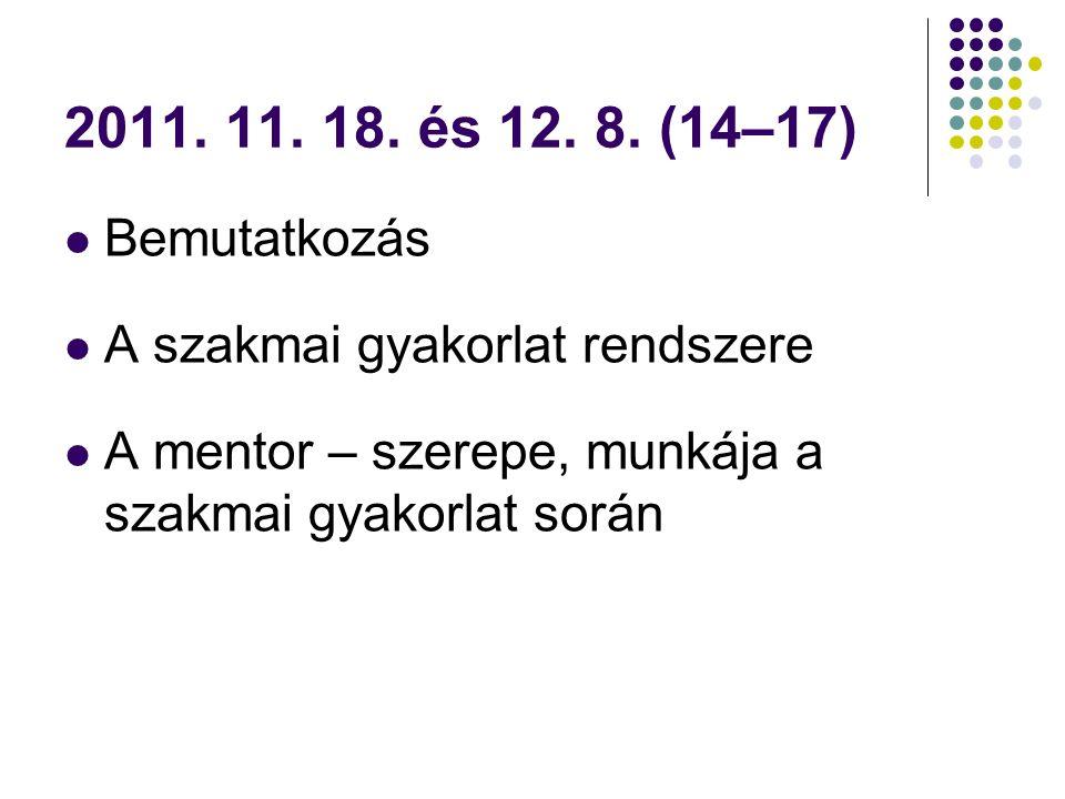 2011.11. 19. és 12. 10.