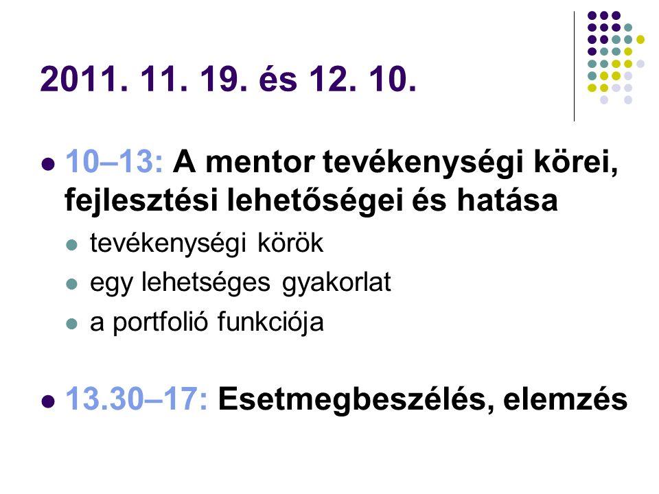 Fejlődési napló önmagáról a jelölt és róla a mentor 2., 4., 6., 8.