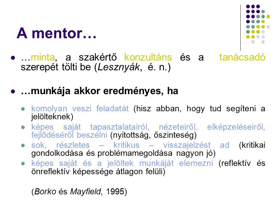 Minden jó mentor jó tanár, de nem minden jó tanár jó mentor.