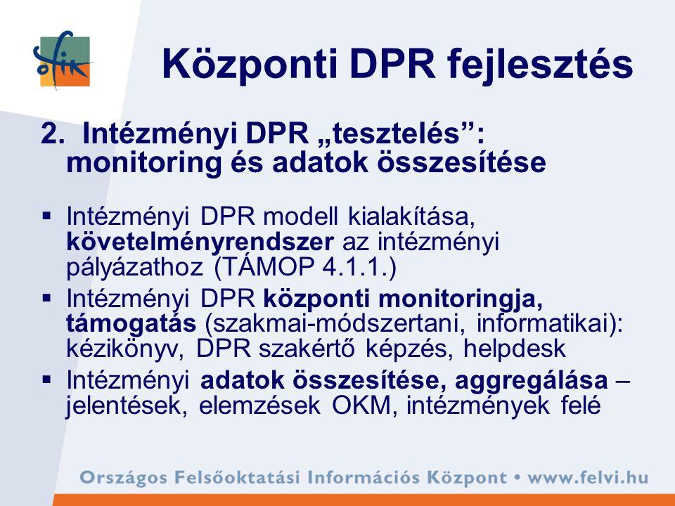 Központi DPR fejlesztés 2.