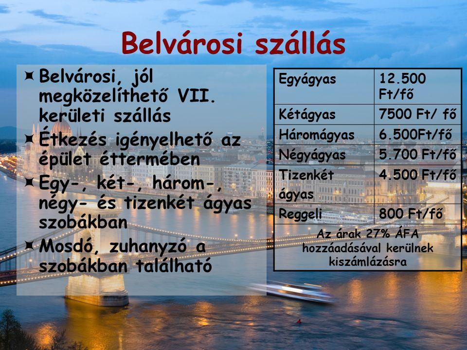 Belvárosi szállás  Belvárosi, jól megközelíthető VII.