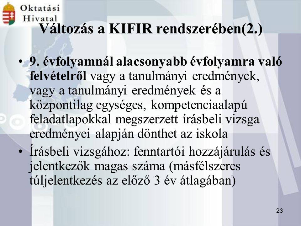 23 Változás a KIFIR rendszerében(2.) 9.