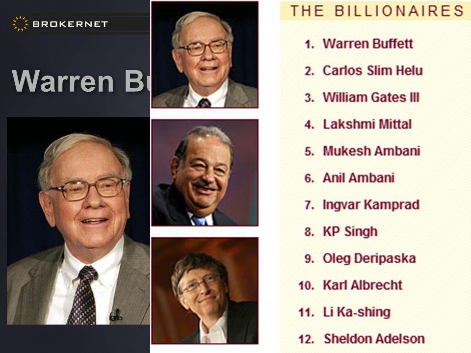Warren Buffet, az omahai bölcs A világ leggazdagabb embere (62 milliárd USD) Cége: Berkshire Hathaway (USA 6.