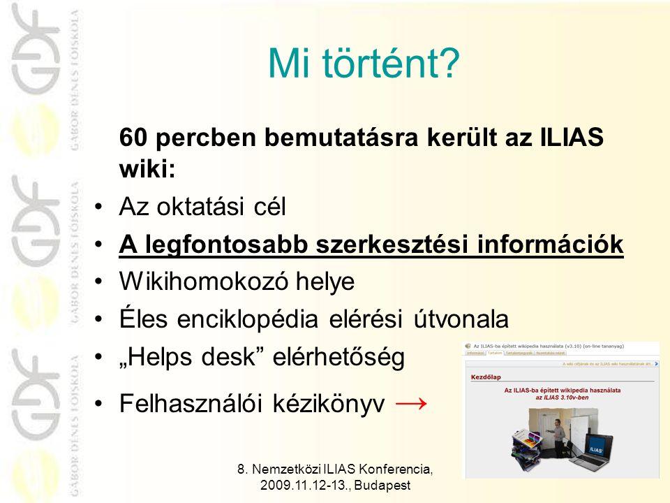 8. Nemzetközi ILIAS Konferencia, 2009.11.12-13., Budapest 15