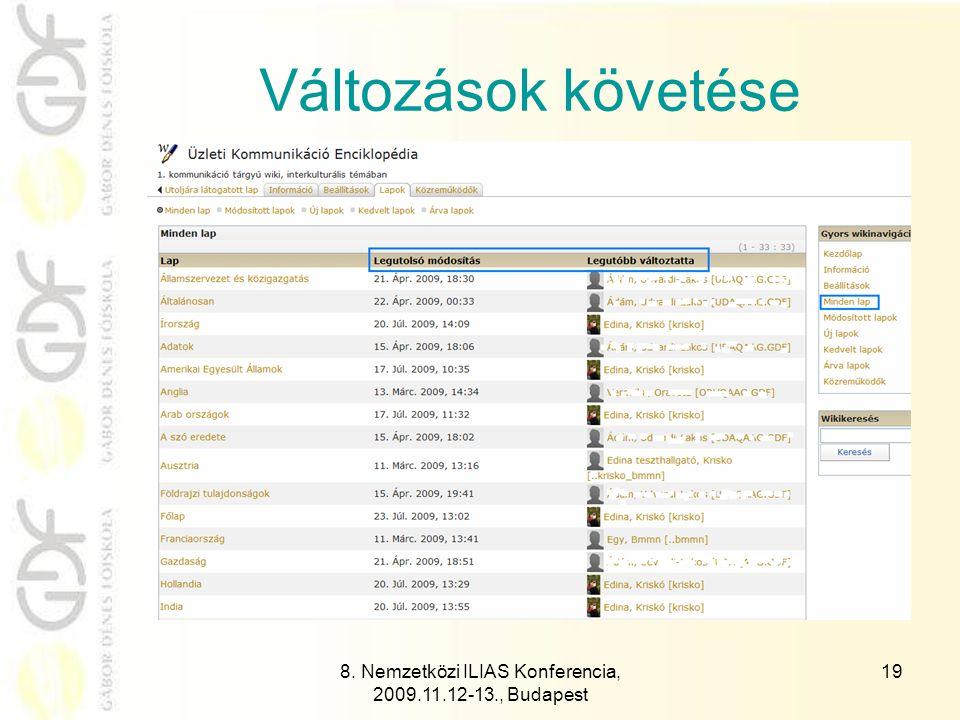 8. Nemzetközi ILIAS Konferencia, 2009.11.12-13., Budapest 20 Közreműködők és munkájuk értékelése